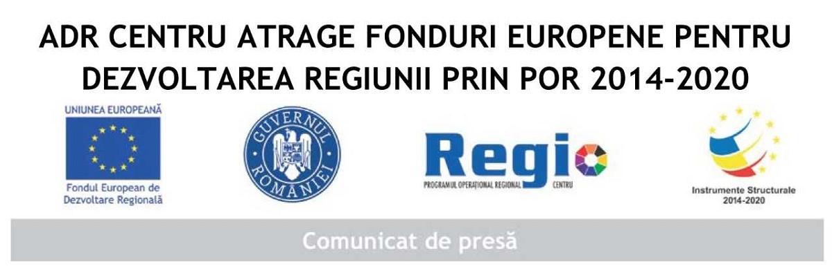 ADR CENTRU ATRAGE FONDURI EUROPENE PENTRU DEZVOLTAREA REGIUNII PRIN POR 2014-2020
