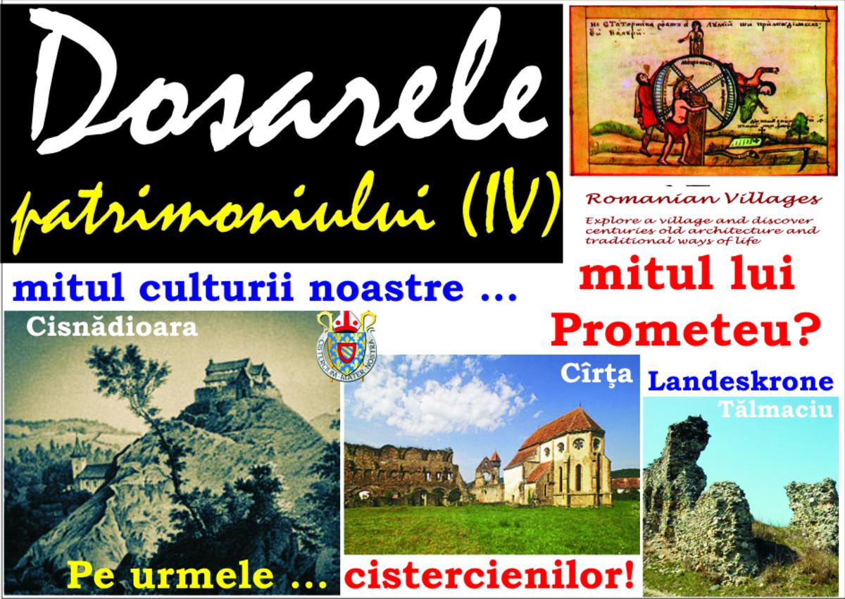 Dosarele patrimoniului (IV): Unde e Landeskrone? - În funcție de opere, de realizări, se face caracterizarea unui popor – mitul culturii noastre este mitul lui Prometeu!